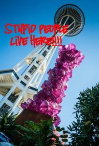 Stupid in Seattle